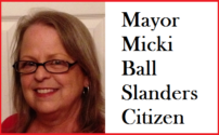 486 Mayor Micki Ball Slanders Citizen